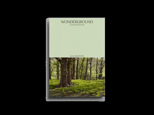 Wonderground journal, a Planthunter publication